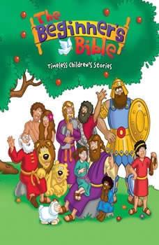 The Beginner's Bible Audio: Timeless Children's Stories, Various-Full Cast
