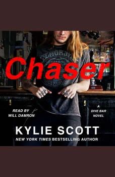 Chaser: A Dive Bar Novel, Kylie Scott