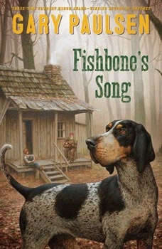 Fishbone's Song, Gary Paulsen