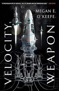 Velocity Weapon, Megan E. O'Keefe