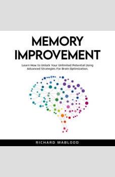 Memory Improvement, Richard Mablood
