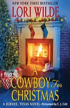 A Cowboy for Christmas: A Jubilee, Texas Novel, Lori Wilde