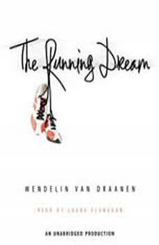 The Running Dream, Wendelin Van Draanen