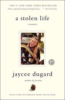 A Stolen Life: A Memoir A Memoir, Jaycee Dugard