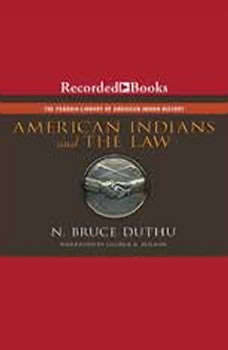 American Indians and the Law, Bruce Duthu