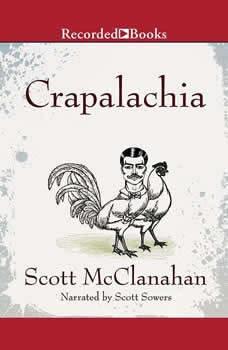 Crapalachia, Scott McClanahan