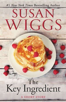 The Key Ingredient, Susan Wiggs
