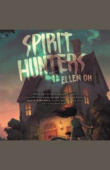 Spirit Hunters, Ellen Oh