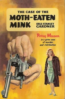 The Case of the Moth-Eaten Mink, Erle Stanley Gardner