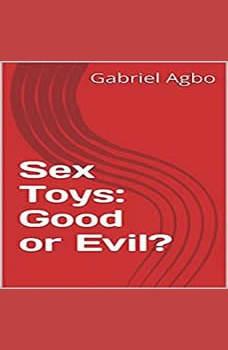 Sex Toys: Good or Evil?, Gabriel