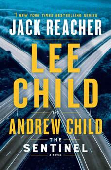 The Sentinel: A Jack Reacher Novel, Lee Child
