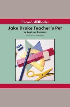 Jake Drake, Teacher's Pet, Andrew Clements