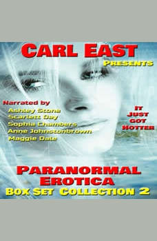 Paranormal Erotica - Box Set Collection 2, Carl East