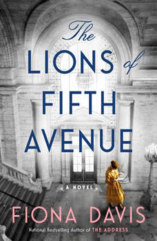 The Lions of Fifth Avenue: A Novel, Fiona Davis