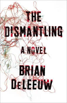The Dismantling, Brian DeLeeuw