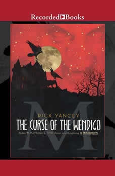 The Curse of the Wendigo, Rick Yancey