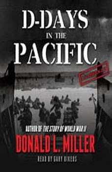 D-Days in the Pacific, Donald L. Miller