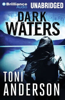 Dark Waters, Toni Anderson