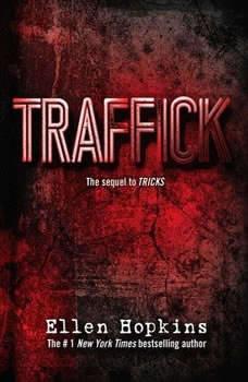 Traffick, Ellen Hopkins