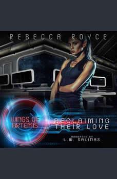 Reclaiming Their Love, Rebecca Royce