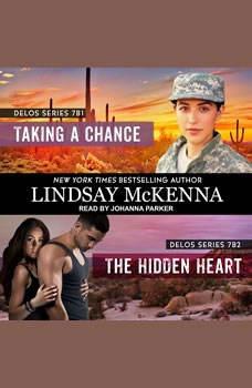 Taking a Chance/The Hidden Heart, Lindsay McKenna