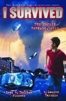 I Survived #12: I Survived the Joplin Tornado, 2011, Lauren Tarshis