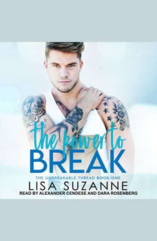The Power to Break, Lisa Suzanne