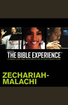 Inspired By ... The Bible Experience Audio Bible - Today's New International Version, TNIV: (28) Zechariah and Malachi, Full Cast