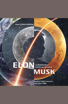 Elon Musk: A Mission to Save the World, Anna Crowley Redding