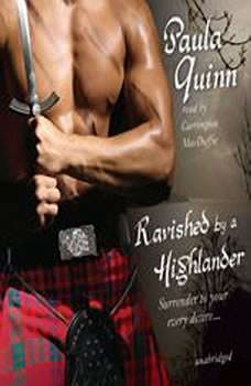 Ravished by a Highlander: The Children of the Mist Series, Book 1, Paula Quinn