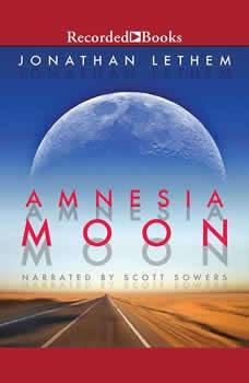 Amnesia Moon, Jonathan Lethem