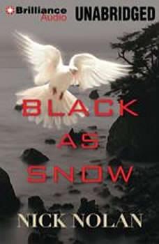 Black As Snow, Nick Nolan