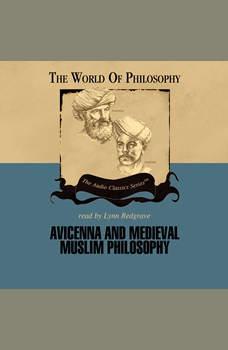 Avicenna and Medieval Muslim Philosophy, Thomas Gaskill