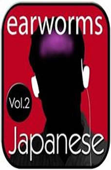 Rapid Japanese, Vol. 2, Earworms Learning