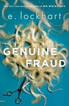 Genuine Fraud, E. Lockhart