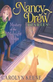 Mystery of the Midnight Rider, Carolyn Keene