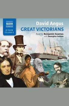 Great Victorians, David Angus