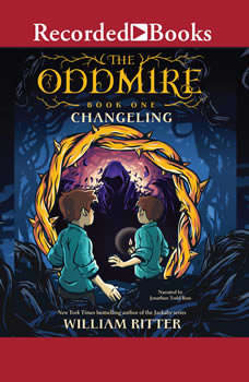 The Oddmire: Changeling, William Ritter