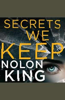 Secrets We Keep, Nolon King