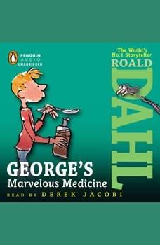George's Marvelous Medicine, Roald Dahl