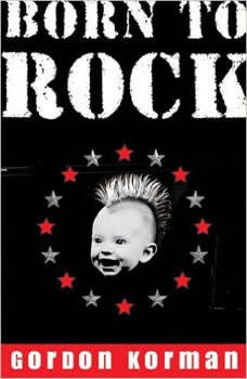 Born to Rock, Gordon Korman