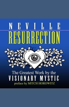 Resurrection, Neville Goddard