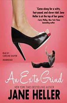 An Ex to Grind, Jane Heller