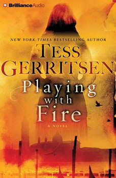 Playing with Fire, Tess Gerritsen