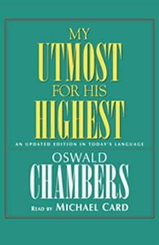 My Utmost for His Highest: An Updated Edition in Today's Language, Oswald Chambers