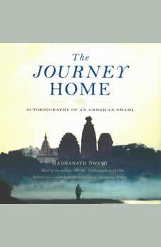 The Journey Home, Radhanath Swami
