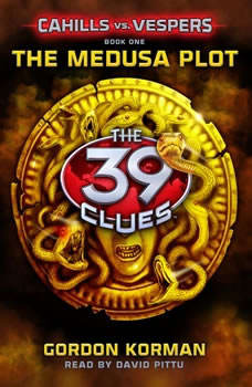 The 39 Clues: Cahills vs. Vespers Book 1: The Medusa Plot, Gordon Korman