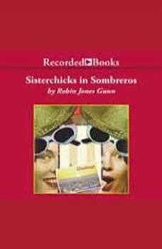 Sisterchicks in Sombreros, Robin Jones Gunn