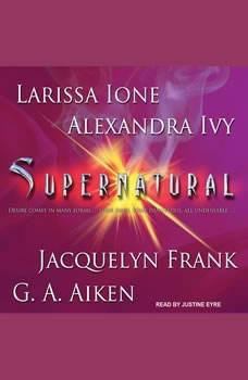 Supernatural, G. A. Aiken