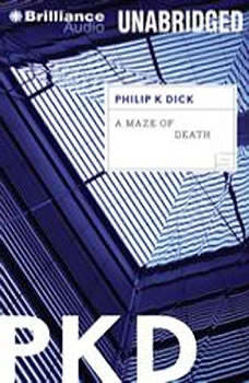 A Maze of Death, Philip K. Dick